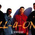 All 4 One – I Swear