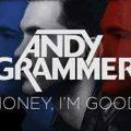 Andy Grammer – Honey, I'm Good