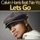 Calvin Harris Featuring Ne-Yo Let's Go