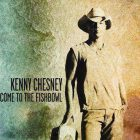 Kenny Chesney – Welcome to the Fishbowl
