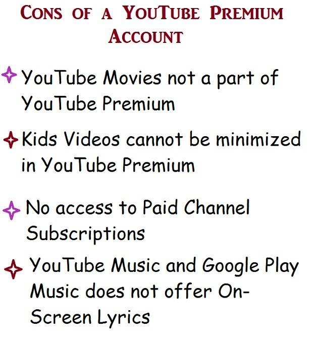 Disadvantages of a YouTube Premium account