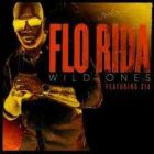Flo Rida – Wild Ones (Feat. Sia)