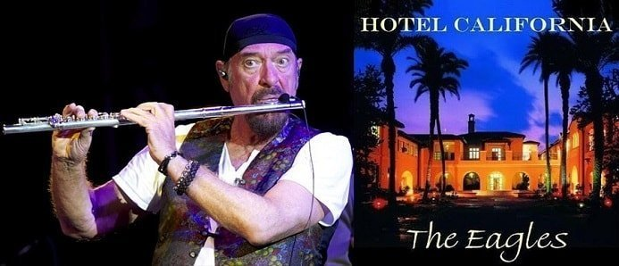 Ian Anderson of Jethro Tull wrote and composed Hotel California