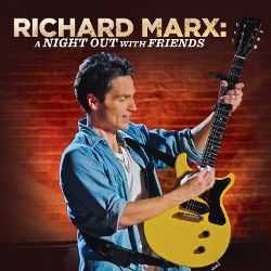 Richard Marx movies Night Out with Friends, Back in the Day