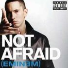 Not Afraid [Explicit] – Eminem