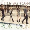 Little Big Town – Pontoon
