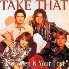 Take That – How Deep Is Your Love