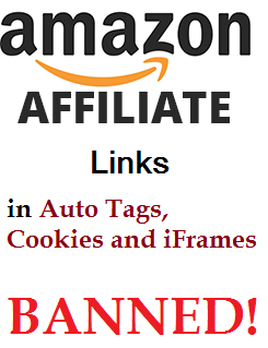 auto tags, cookies and iframes banned for amazon affiliate links