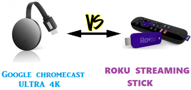 difference between chromecast ultra 4k and roku streaming stick