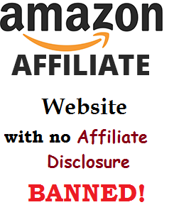 no affiliate disclosure amazon website, banned
