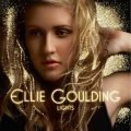 Lights – Ellie Goulding