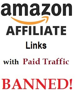 paid traffic for amazon affiliate website, banned