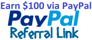 earn $100 for every paypal referral link