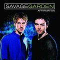 Savage Garden – Affirmation
